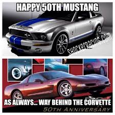 Ford Mustang Memes - happy 50th anniversary mustang