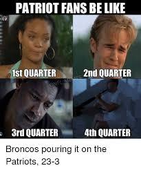 Patriots Fan Meme - 25 best memes about patriots fans patriots fans memes