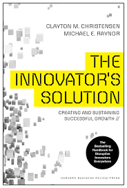 amazon com the innovator u0027s solution creating and sustaining