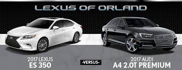audi a4 vs lexus is350 2017 lexus es 350 vs 2017 audi a4 2 0t premium in orland park il