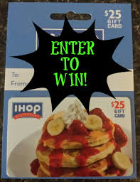 ihop gift cards enter to win a 25 ihop restaurant gift card