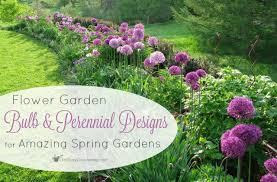 garden bulb and perennial designs for amazing spring gardens
