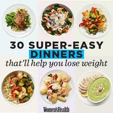 30 super easy healthy dinner recipes for weight loss