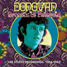 donovan breezes of patchouli his studio recordings 1966 1969