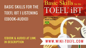basic skills for the toefl ibt 1 listening pdf free download