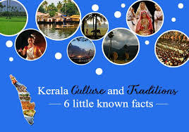 kerala culture and traditions 6 known facts paradise
