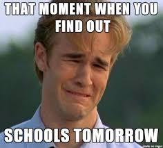 Schools Out Meme - when schools tomorrow meme on imgur