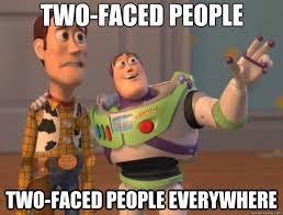Two Face Meme - two faced people two faced people everywhere toy story quickmeme