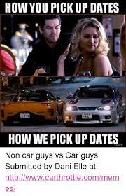 Pick Up Guy Meme - 25 best memes about guys things guys things memes