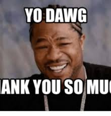 Thank You Meme - 25 best memes about thank you so much image thank you so much