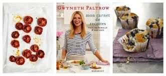 gwyneth paltrow recettes de cuisine food box a découvrir mon carnet de recettes de gwyneth paltrow