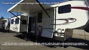 forest river wildwood heritage glen 5th wheel 337bar youtube