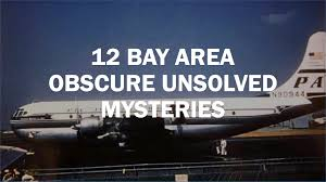 12 unsolved bay area mysteries you u0027ve never heard of sfgate