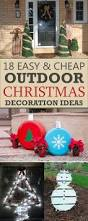 18 easy and cheap diy outdoor christmas decoration ideas diy