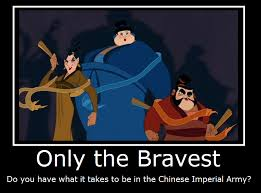 Mulan Meme - mulan only the bravest by masterof4elements on deviantart
