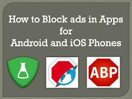 stop ads on android how to block ads in apps for android and ios phones 1st original
