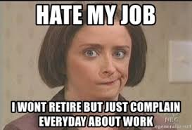 Hate Work Meme - i hate work meme bigking keywords and pictures