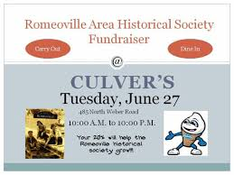 culver s fundraiser benefits romeoville historical society