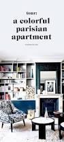top 25 best parisian apartment ideas on pinterest paris