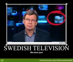 Swedish Meme - super sexy swedish news by notarussiandude meme center