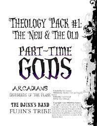 djinn quote theology pack 1 the new u0026 the old for part time gods third