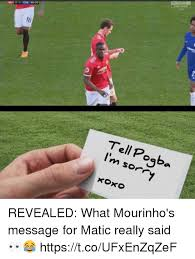 Sorry Po Meme - 18 tell pogba i m sorry rora revealed what mourinho s message for