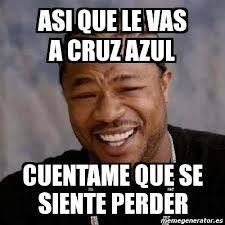 Memes Cruz Azul Vs America - memes cruz azul vs america apertura 2013 por losrayados memes