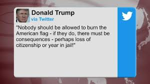 Is Flag Burning Protected By The First Amendment Trump Proposes Doubly Unconstitutional Punishment For Flag Burning
