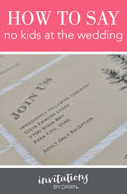 what to say on a wedding invitation nokids feature jpg