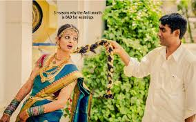 for weddings 3 reasons why the aadi month is bad for weddings article astro