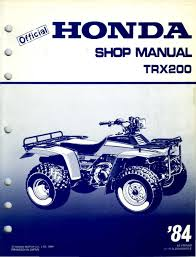 workshopmanual for honda trx200 1984 4 stroke net all the