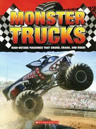 monster jam dog truck monster trucks by nancy w cortelyou scholastic