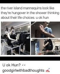 U Ok Meme - the river island mannequins look like they re hungover in the