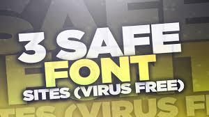 dafont free safe 3 safe font sites virus free youtube