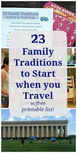 23 family traditions to start on road trips w free list