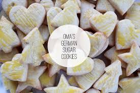 the forge recipe oma u0027s german sugar cookies