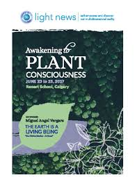 awakening to plant consciousness june 23 25 calgary light news