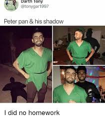 Peter Pan Meme - darth tony peter pan his shadow i did no homework meme on me me