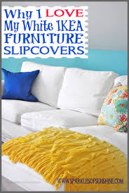 Loose Slipcovers For Sofas by Why I Love My White Ikea Furniture Slipcovers Sparkles Of Sunshine