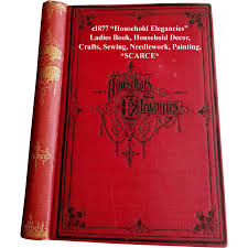 c1877 household elegancies book home decor sewing needlework