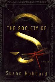 S Review The Society Of S By Susan Hubbard Dark Faerie Tales