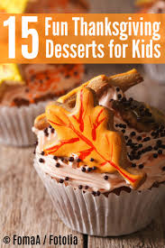 thanksgiving humorous stories 15 fun thanksgiving desserts for kids sincerely mindy