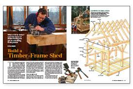 Plans To Build A Wooden Shed by Build A Timber Frame Shed Fine Homebuilding
