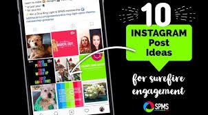 instagram design ideas instagram post ideas for surefire engagement