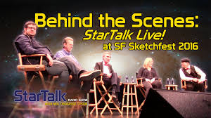 behind the scenes startalk live at sf sketchfest 2016 youtube