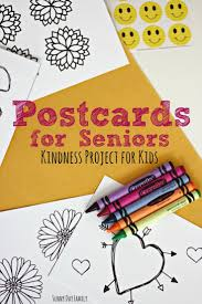 postcards for seniors kindness project for children with free