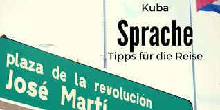 bilder mit spr che kuba sprache kuba reisen