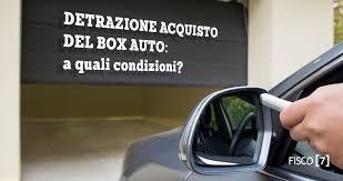 contratto locazione box auto detrazione acquisto box auto a quali condizioni fisco 7