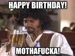 Birthday Funny Meme - my birthday meme funniest happy birthday memes