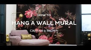 how to hang a wall mural graham u0026 brown youtube